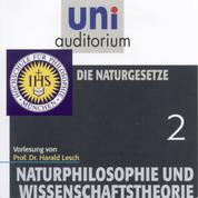 Naturphilosophie und Wissenschaftstheorie: 02 Die Naturgesetze
