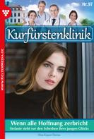 Nina Kayser-Darius: Kurfürstenklinik 97 – Arztroman