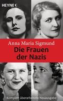 Anna Maria Sigmund: Die Frauen der Nazis ★★★★