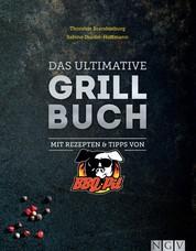 Das ultimative Grillbuch - Mit Rezepten & Tipps von BBQPit