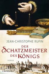 Der Schatzmeister des Königs - Roman