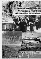 Wolfgang Adomeit: Gratwanderung zwischen Vertreibung, Flucht und existentiellen Bedürfnissen ★★★★★