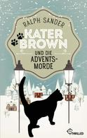 Ralph Sander: Kater Brown und die Adventsmorde ★★★★