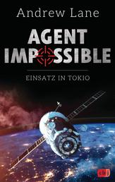 AGENT IMPOSSIBLE - Einsatz in Tokio