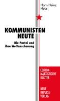 Hans Heinz Holz: Kommunisten heute