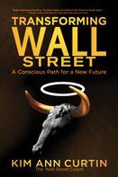 Kim Ann Curtin: Transforming Wall Street