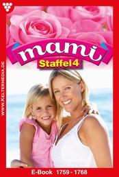 Mami Staffel 4 – Familienroman - E-Book 1759-1768