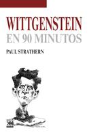 Paul Strathern: Wittgenstein en 90 minutos