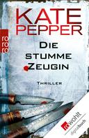 Kate Pepper: Die stumme Zeugin ★★★★