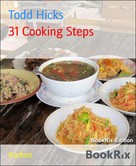 Todd Hicks: 31 Cooking Steps