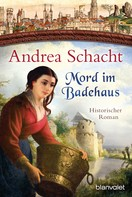 Andrea Schacht: Mord im Badehaus ★★★★