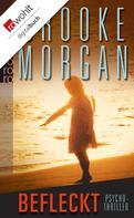 Brooke Morgan: Befleckt ★★★★