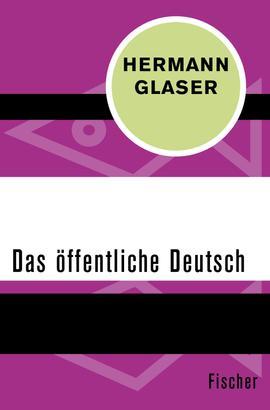 Das öffentliche Deutsch