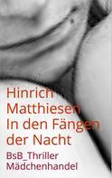 Hinrich Matthiesen: In den Fängen der Nacht ★★★★