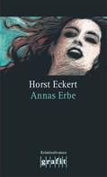Horst Eckert: Annas Erbe ★★★★
