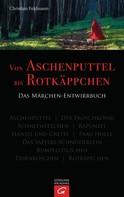 Christian Feldmann: Von Aschenputtel bis Rotkäppchen