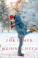 Sophie Love: Weihnachten für Immer (Die Pension in Sunset Harbour — Band 8) ★★★★
