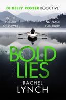 Rachel Lynch: Bold Lies