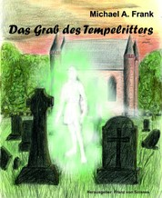 Das Grab des Tempelritters