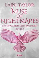 Laini Taylor: Muse of Nightmares - Das Erwachen der Träumerin ★★★★★
