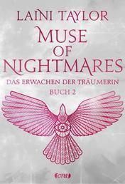 Muse of Nightmares - Das Erwachen der Träumerin - Buch 2