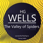 HG Wells : The Valley of Spiders