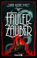 Diana Wynne Jones: Fauler Zauber ★★★★