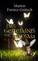 Marion Forster-Grötsch: Das Geheimnis von Mikosma ★★