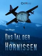 Jan Flieger: Das Tal der Hornissen ★★