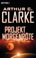 Arthur C. Clarke: Projekt Morgenröte ★★★★