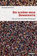 Donatella della Porta: Die schöne neue Demokratie