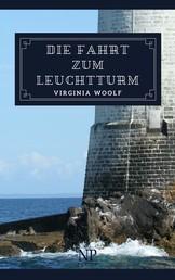 Die Fahrt zum Leuchtturm - Roman