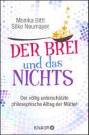 Monika Bittl: Der Brei und das Nichts ★★★