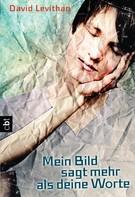 David Levithan: Mein Bild sagt mehr als deine Worte ★★★