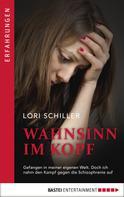Lori Schiller: Wahnsinn im Kopf ★★★★