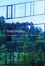 Das Haiku - Grundwissen - Vertiefungen - der Horizont
