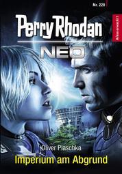 Perry Rhodan Neo 220: Imperium am Abgrund - Staffel: Arkon erwacht