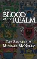 Lee Sanders: Blood of the Realm