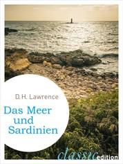 Das Meer und Sardinien - Reisetagebücher