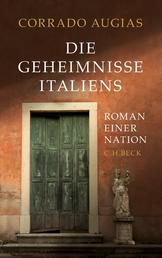Die Geheimnisse Italiens - Roman einer Nation