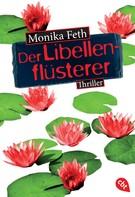 Monika Feth: Der Libellenflüsterer ★★★★★