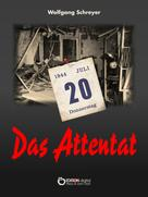 Wolfgang Schreyer: Das Attentat ★★★