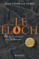 Jean-François Parot: Commissaire Le Floch und das Geheimnis der Weißmäntel ★★★★