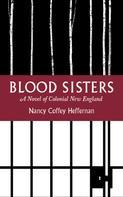 Nancy Coffey Heffernan: Blood Sisters