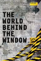 Karsten Krepinsky: The World Behind The Window