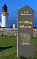 Ralf Zwanziger: Schottland er-fahren ★★★