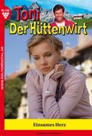 Friederike von Buchner: Toni der Hüttenwirt 106 – Heimatroman