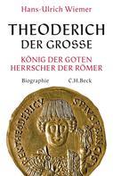 Hans-Ulrich Wiemer: Theoderich der Große ★★★★★