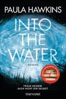Paula Hawkins: Into the Water - Traue keinem. Auch nicht dir selbst. ★★★★