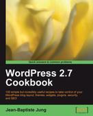 Jean-Baptiste Jung: WordPress 2.7 Cookbook